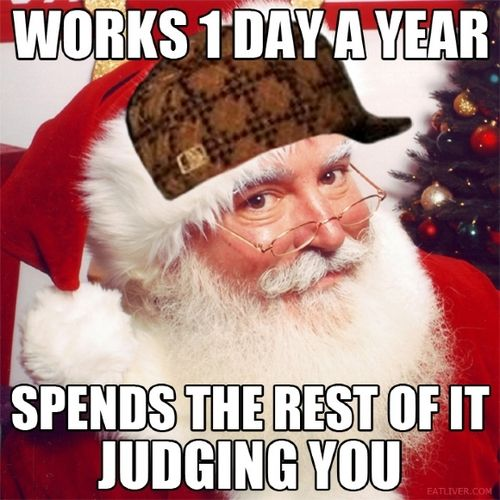 works-1-day-a-year-spends-the-rest-of-it-judging-you-funny-merry-christmas-memes